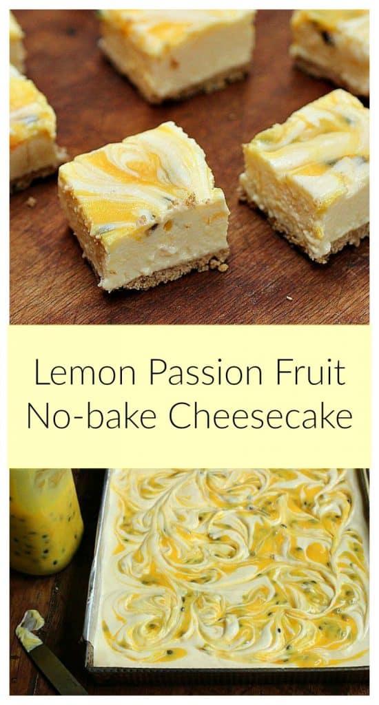 Image collage of passion fruit lemon no-bake cheesecake