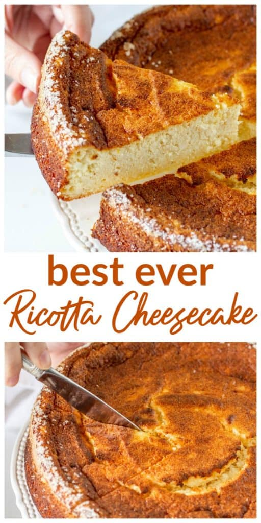 Image collage of whole and cut ricotta cheesecake, with text
