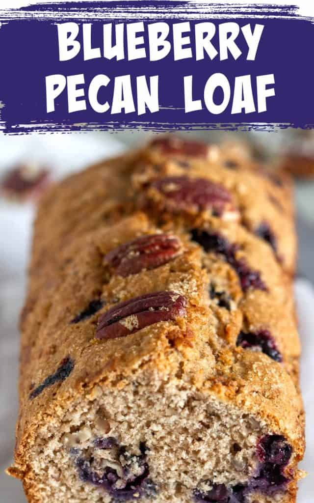 Loaf of blueberry pecan loaf cake with first slice missing, purple and white text