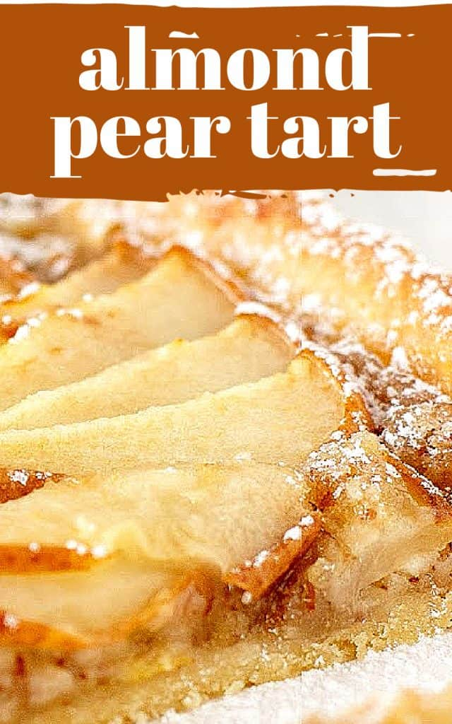 A close-up piece of pear tart on white surface, brown and white text