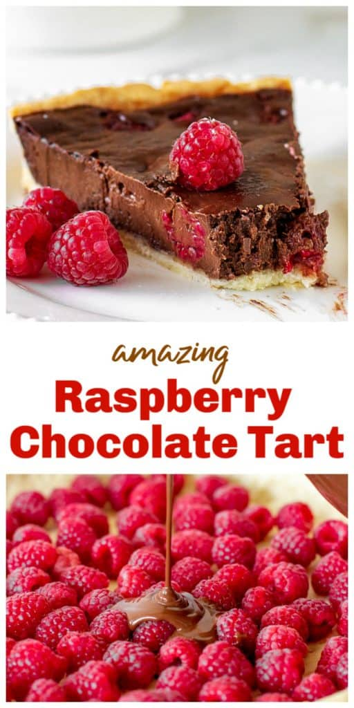 Pouring chocolate filling over raspberries, slice of chocolate tart, long pin with text