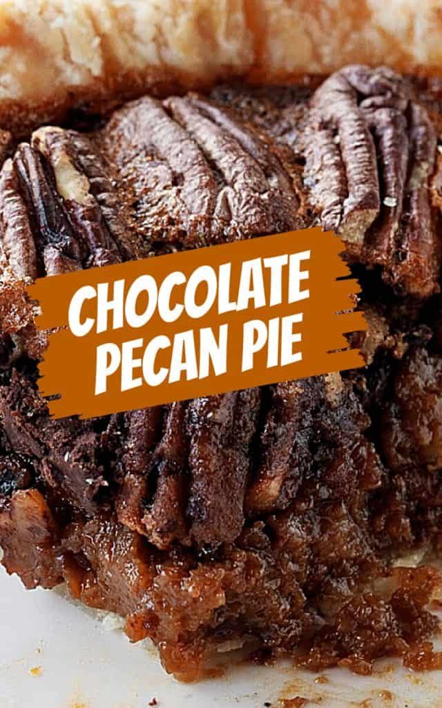 Close-up image of pecan pie wedge, brown and white text