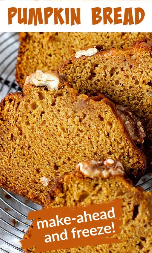 Close up of slices of pumpkin bread on a wire rack, image with text