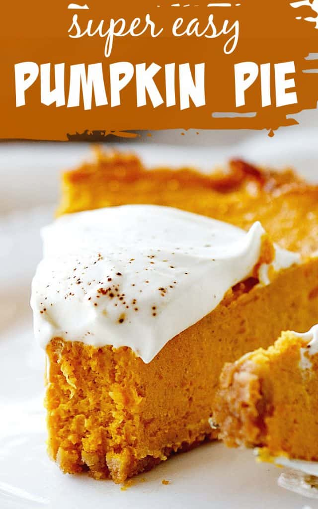 Bitten pumpkin pie slice with cream on white plate, white and brown text and overlay