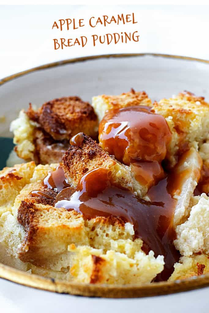 Brown text, a bowl with caramel apple bread pudding serving