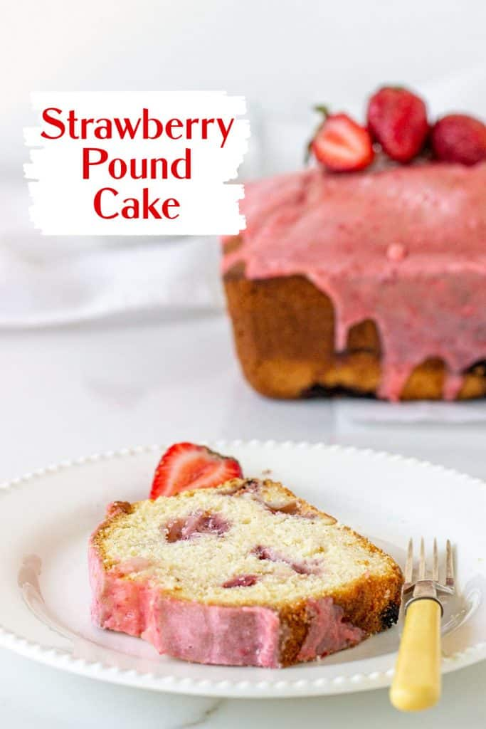 Slice and whole strawberry pound cake on white background with red text overlay
