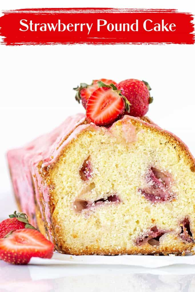 Front view of cut strawberry pound cake with pink glaze, white background, red text overlay
