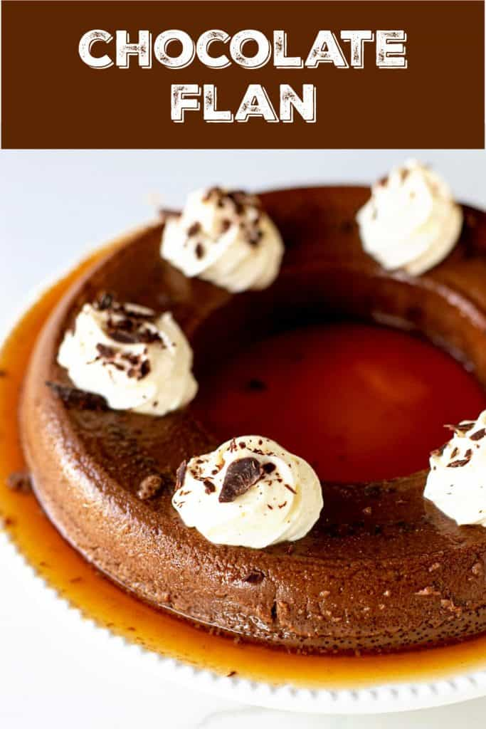 Partial view of whole chocolate flan with whipped cream; brown white text overlay