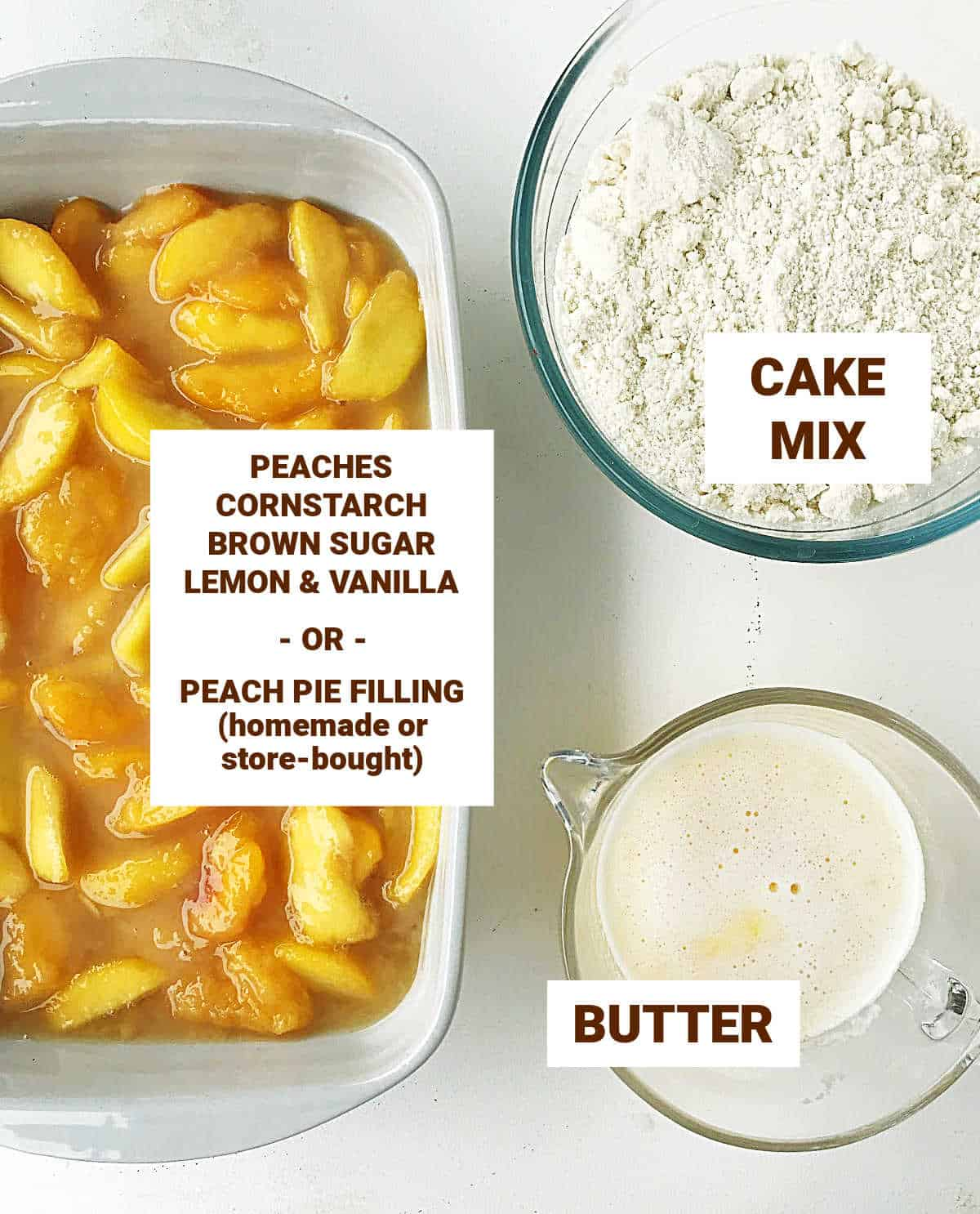 Ingredients for peach dump cake on white surface including melted butter, cake mix and peach filling