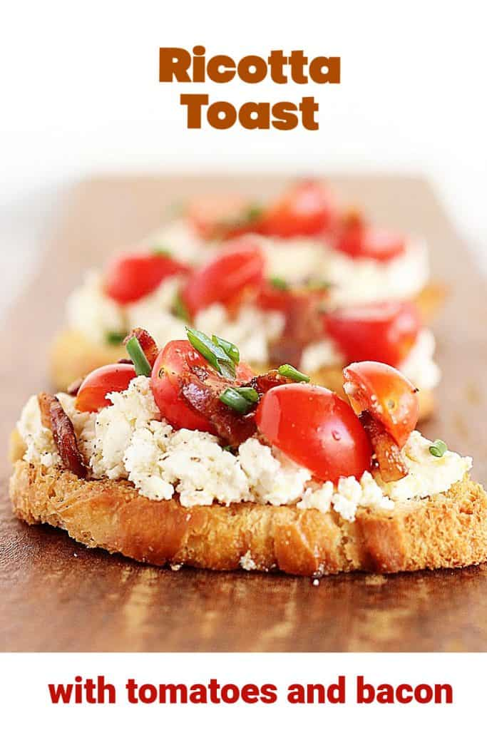 Several ricotta tomato toasts on wooden board, red text overlay