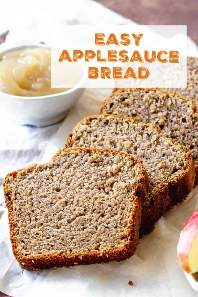 Several slices of applesauce bread on white napkin, orange text overlay